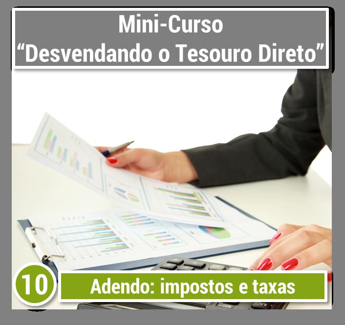Desvendando o Tesouro Direto - Impostos e taxas do Tesouro Direto