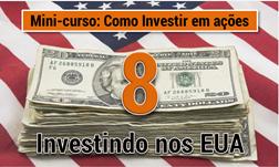Como investir em acoes nos Estados Unidos - Seu Guia de Investimentos - destacada 2