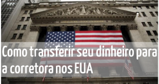 Como transferir seu dinheiro pra corretora nos EUA - destacada IV - Seu Guia de Investimentos